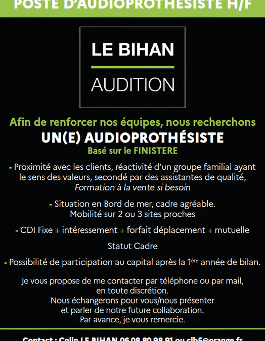 Audition Le Bihan recrute  Vous êtes audioprothés…